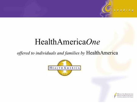 HealthAmericaOne offered to individuals and families by HealthAmerica.