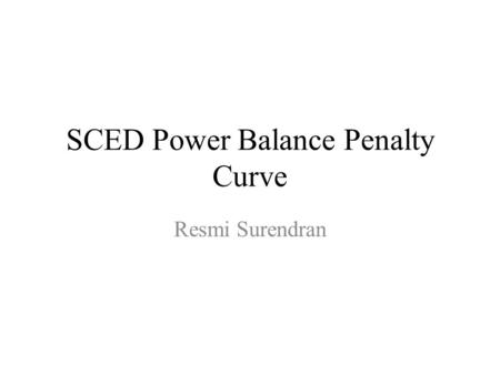 SCED Power Balance Penalty Curve
