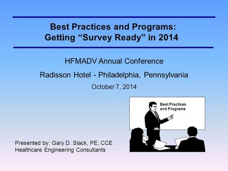 "Best Practices and Programs: Getting ""Survey Ready"" in 2014"