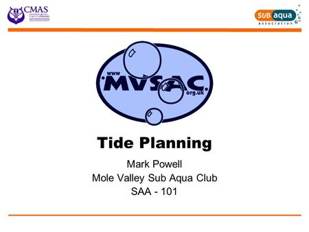 Tide Planning Mark Powell Mole Valley Sub Aqua Club SAA - 101.