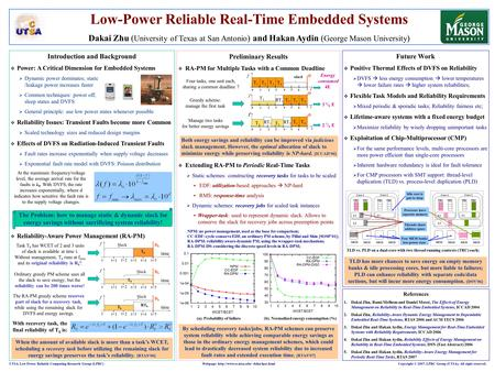 Introduction and Background  Power: A Critical Dimension for Embedded Systems  Dynamic power dominates; static /leakage power increases faster  Common.