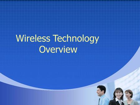Wireless Technology Overview. Tim Arnoldi O&W Communications Sheboygan, WI 920-457-8640 Curt Krupp Muermann Engineering Kiel, WI 920-894-7800.