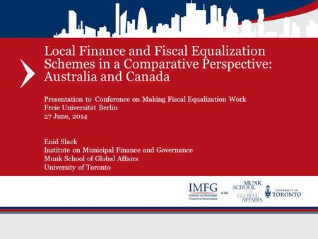 Local Finance and Fiscal Equalization Schemes in a Comparative Perspective: Australia and Canada Presentation to Conference on Making Fiscal Equalization.