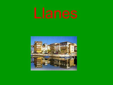Llanes. Inhabitants When the twentieth century started, there were 18,684 inhabitants but since this moment the number of inhabitants started to decrease.