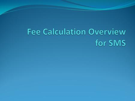 Fee Calculation Components Fee Pay Status Tuition Calculation Table Fee Code Table.
