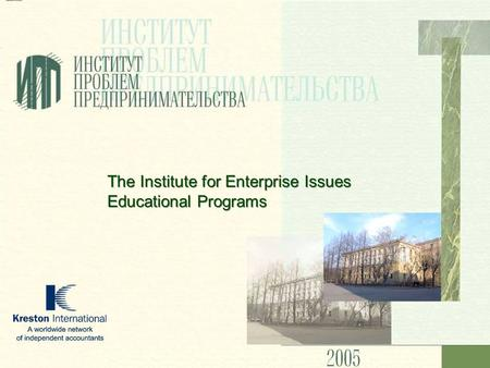 The Institute for Enterprise Issues Educational Programs.
