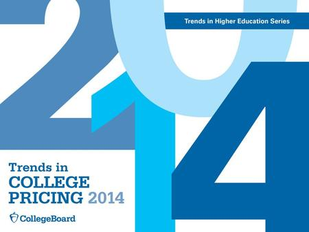 Trends in College Pricing 2014For detailed data, visit: trends.collegeboard.org. Average Published Charges for Full-Time Undergraduates by Sector, 2014-15.