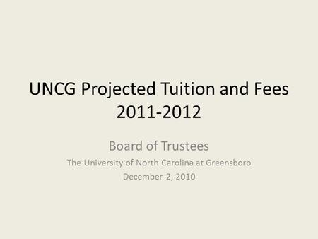 UNCG Projected Tuition and Fees