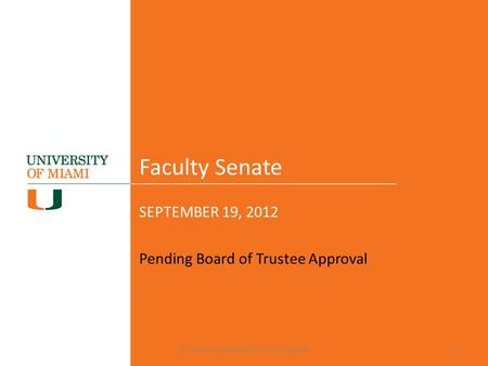 Faculty Senate SEPTEMBER 19, 2012 Pending Board of Trustee Approval HR-Benefits-update-9/19/12-FS agenda1.
