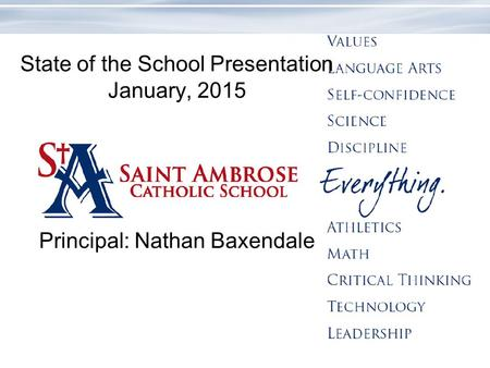 State of the School Presentation January, 2015