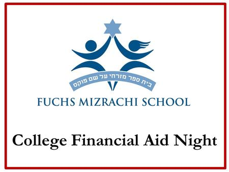 College Financial Aid Night. Financial aid timeline What is financial aid College costs Determination of eligibility Need-based programs Alternatives.