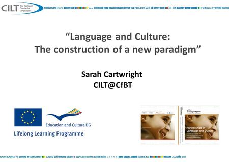 """Language and Culture: The construction of a new paradigm"" Sarah Cartwright"