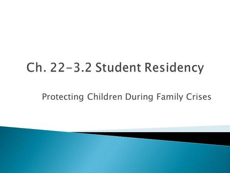 Protecting Children During Family Crises.  N.J.S.A. 18A:38-1.1 (P.L. 2013 c.231)  Districts must continue to enroll and transport students who move.