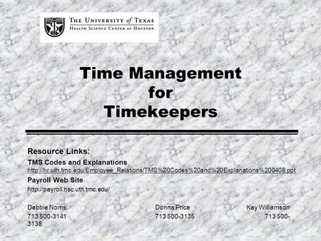Time Management for Timekeepers Resource Links: TMS Codes and Explanations