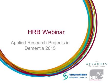 HRB Webinar Applied Research Projects in Dementia 2015.