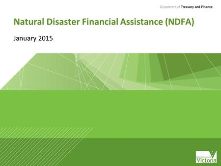 Natural Disaster Financial Assistance (NDFA) January 2015.