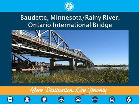 Baudette, Minnesota/Rainy River, Ontario International Bridge.