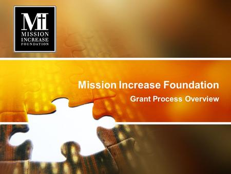 Mission Increase Foundation Grant Process Overview.