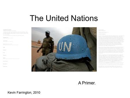 The United Nations A Primer. Kevin Farrington, 2010.
