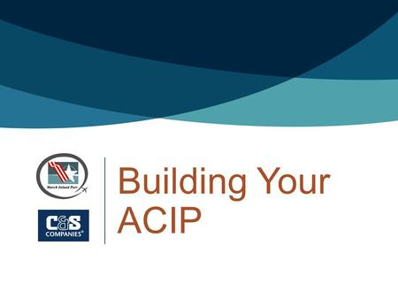 Building Your ACIP. Overview >Funding Sources >Recommendations >Project Contents >Schedule >Potential Issues >Project Justification >Eligibility >Priority.