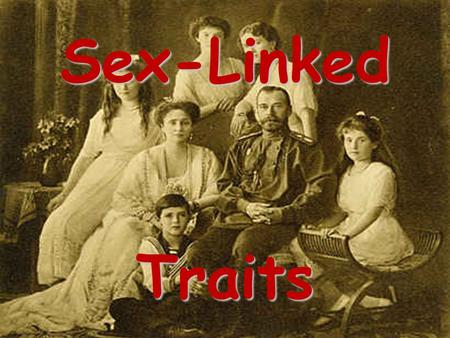 Sex-Linked Traits. Traits whose alleles are located on sex chromosomes X-linked X X-linked traits are traits whose allele is carried on the X chromosome.