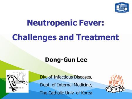Neutropenic Fever: Challenges and Treatment