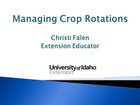 Christi Falen Extension Educator.  Critical for dairy cattle rations  Necessary for phosphorous (P) uptake  Need yield maximized for feed production.