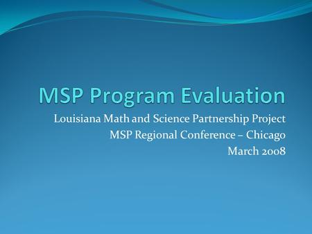 MSP Program Evaluation