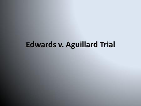 an analysis of the topic of the edwards versus aguillard supreme court case Twenty years ago, on june 19, 1987, the supreme court issued a landmark ruling that dramatically reshaped the debate over teaching evolution in public schools in edwards v aguillard, the high court struck down a louisiana law requiring that schools teach creation science whenever students learn.
