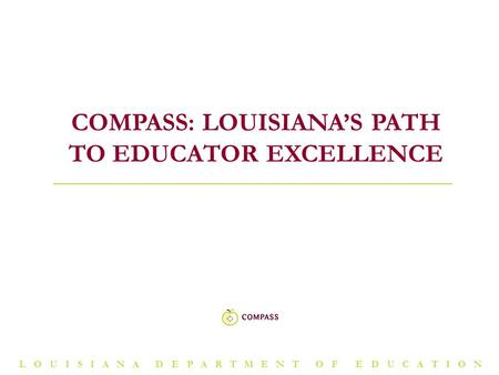Compass: Louisiana's path to educator excellence