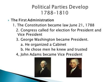 an analysis of the administration of george washington 1st president of the united states Start studying history: chapter 8 learn vocabulary, terms, and more with flashcards, games, and other study tools  criticized the washington administration the kentucky resolution originally stated that:  when george washington took office as the first president of the united states, american leaders believed that the new nation's.