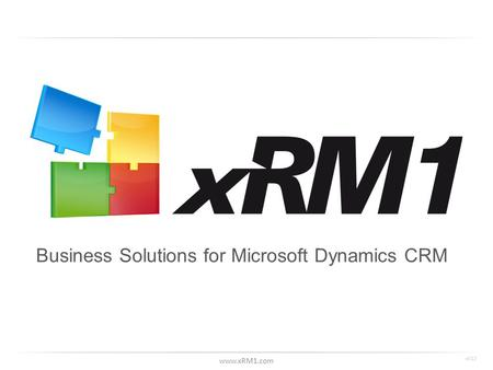 Www.xRM1.com Business Solutions for Microsoft Dynamics CRM v012.