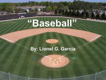 """Baseball"" By: Lionel G. Garcia. About the Author A veterinarian. Writes about U.S. citizens with Mexican ancestry. Born in San Diego, Texas & lived with."