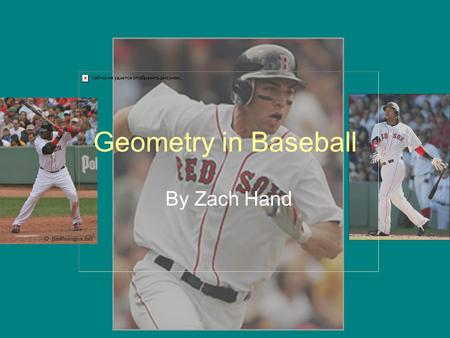 Geometry in Baseball By Zach Hand. Collinear points Collinear points are points that are on the same line. First base and home plate are on the same foul.