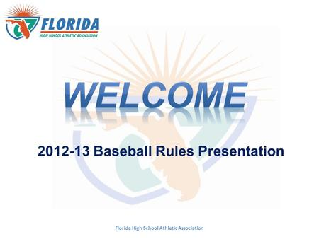 WELCOME Baseball Rules Presentation