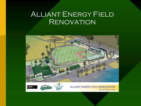 Alliant Energy Field Renovation. September 2005 Work area blocked off Pitching mound is flattened.