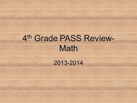 4th Grade PASS Review- Math