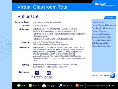 Batter Up! Project Overview Teacher Planning & Management Work Samples & Reflections Teaching Resources Assessment & Standards Classroom Teacher Guide.
