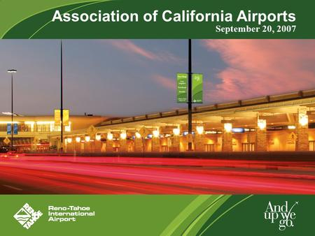 Association of California Airports September 20, 2007.