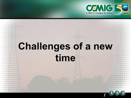 1 Challenges of a new time. 2 Agenda 1.New State administration 2.The CRC affair 3.CVM and SEC 4.The new Federal Administration 5.Energy auctions 6.The.