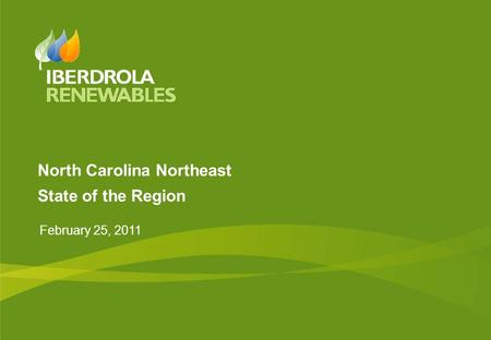 North Carolina Northeast State of the Region February 25, 2011.