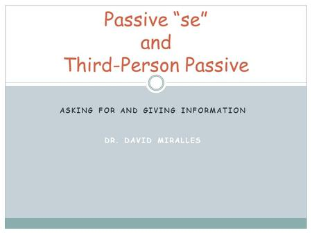 "Passive ""se"" and Third-Person Passive"