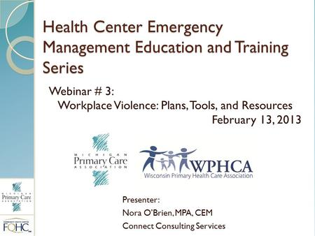 Health Center Emergency Management Education and Training Series
