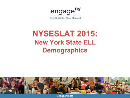 NYSESLAT 2015: New York State ELL Demographics