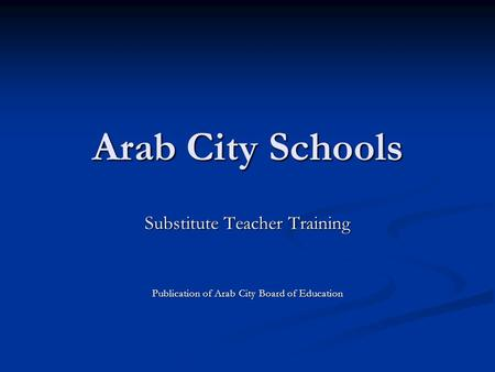 Arab City Schools Substitute <strong>Teacher</strong> Training
