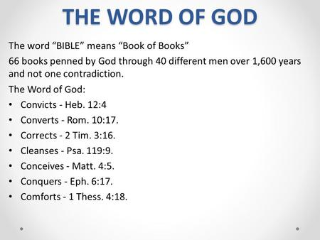 "THE WORD OF GOD The word ""BIBLE"" means ""Book of Books"""