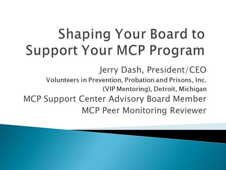 Shaping Your Board to Support Your MCP Program