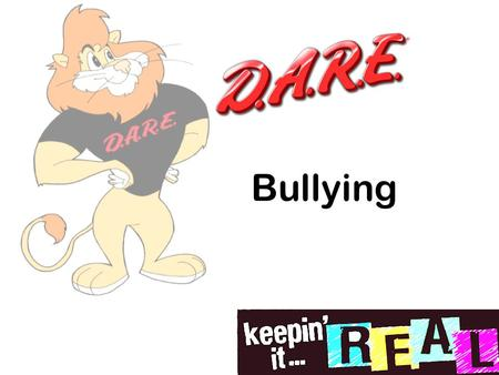 Bullying. D.A.R.E. Review Nonverbal Communication Did anyone practice nonverbal techniques? Why is it important to use effective listening skills when.