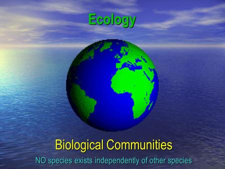 Ecology Biological Communities