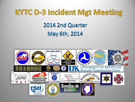 "2014 2nd Quarter May 6th, 2014. Agenda May 6 th, 2014  Welcome / Introductions  Review of recent incidents  Update on ""Hold-Harmless"" protection "